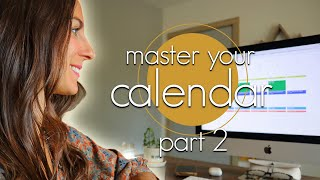 Step by Step Guide to Calendar Management (Part 2)