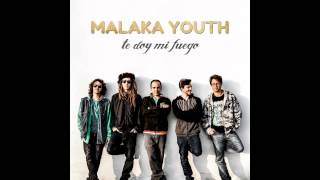 Malaka Youth Only You and Me