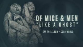 Of Mice & Men Like A Ghost