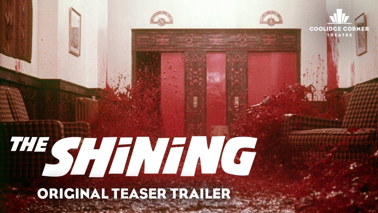 The Shining Original Teaser Trailer Hd Coolidge Corner Theatre