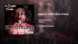 Heart of a Killer (feat. Preme)