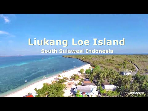 Indonesia: Liukang Loe Island -Tanjung Bira, South Sulawesi | Aerial Video