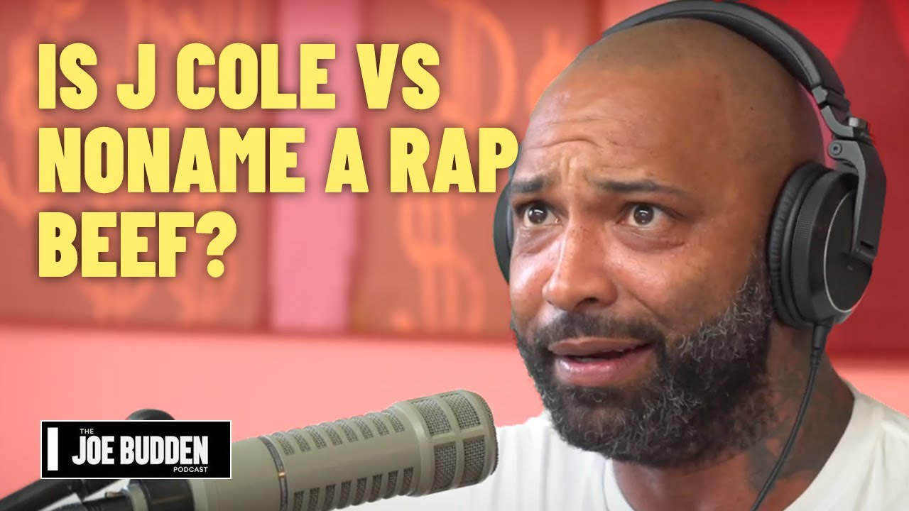 Is J Cole vs NoName A Rap Beef? | The Joe Budden Podcast