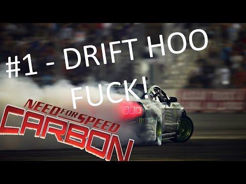 NFS CARBON | DRIFT HOO FUCK!