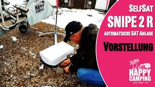 Vorstellung & Unboxing Selfsat Snipe 2 R SAT Antenne | Happy Camping