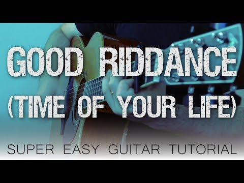 Good Riddance (Time Of Your Life) - Green Day | Easy Guitar Tutorial
