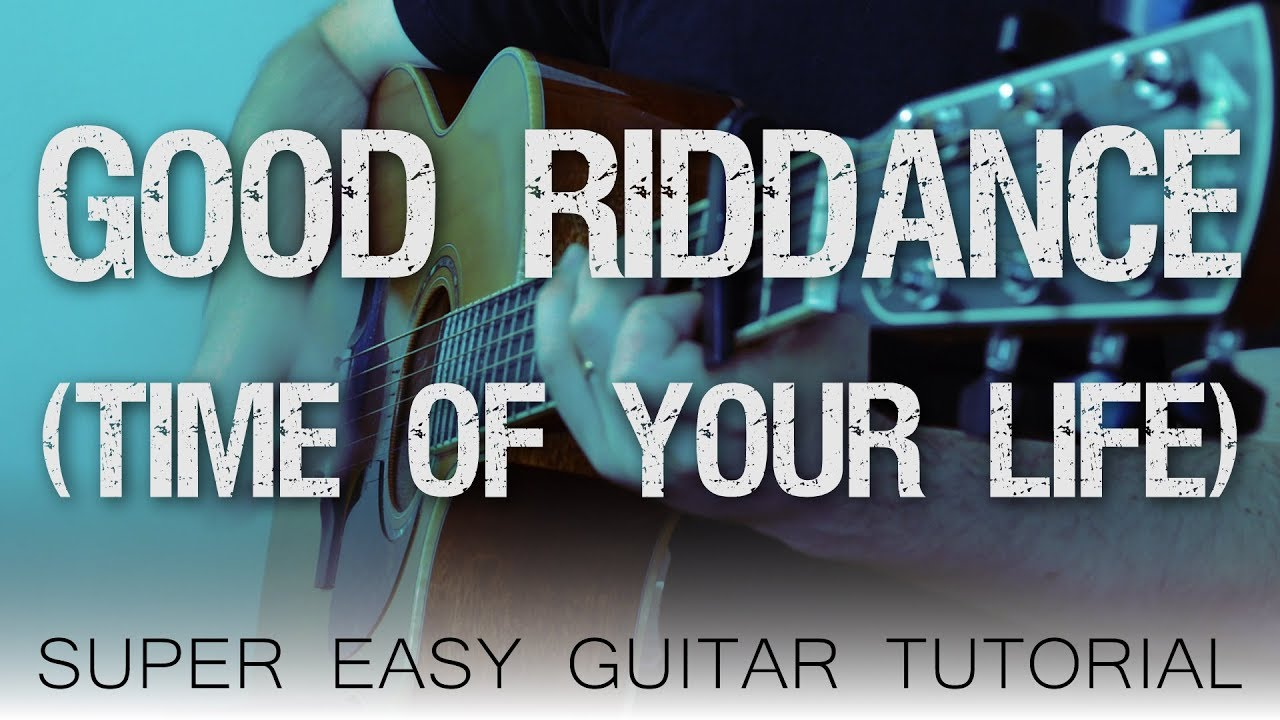 Good Riddance Time Of Your Life Green Day Easy Guitar Tutorial