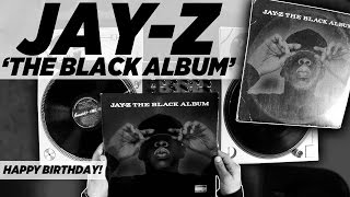 Happy Birthday Jay Z 'The Black Album'