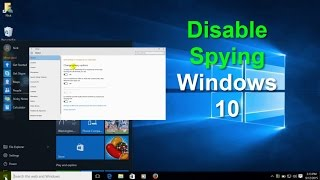 Windows 10 Tips and Tricks: Windows 10 Privacy Settings & Disable Windows 10 Spying - Free & Easy