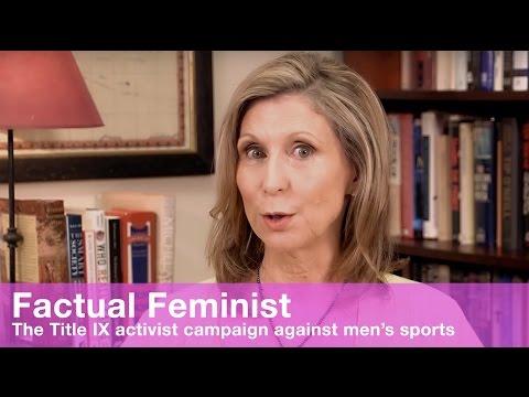 The Title IX activist campaign against men's sports   FACTUAL FEMINIST