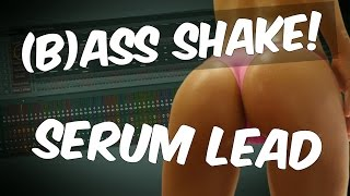 ULTIMATE BASS HOUSE LEAD   Bass Shake Making Of