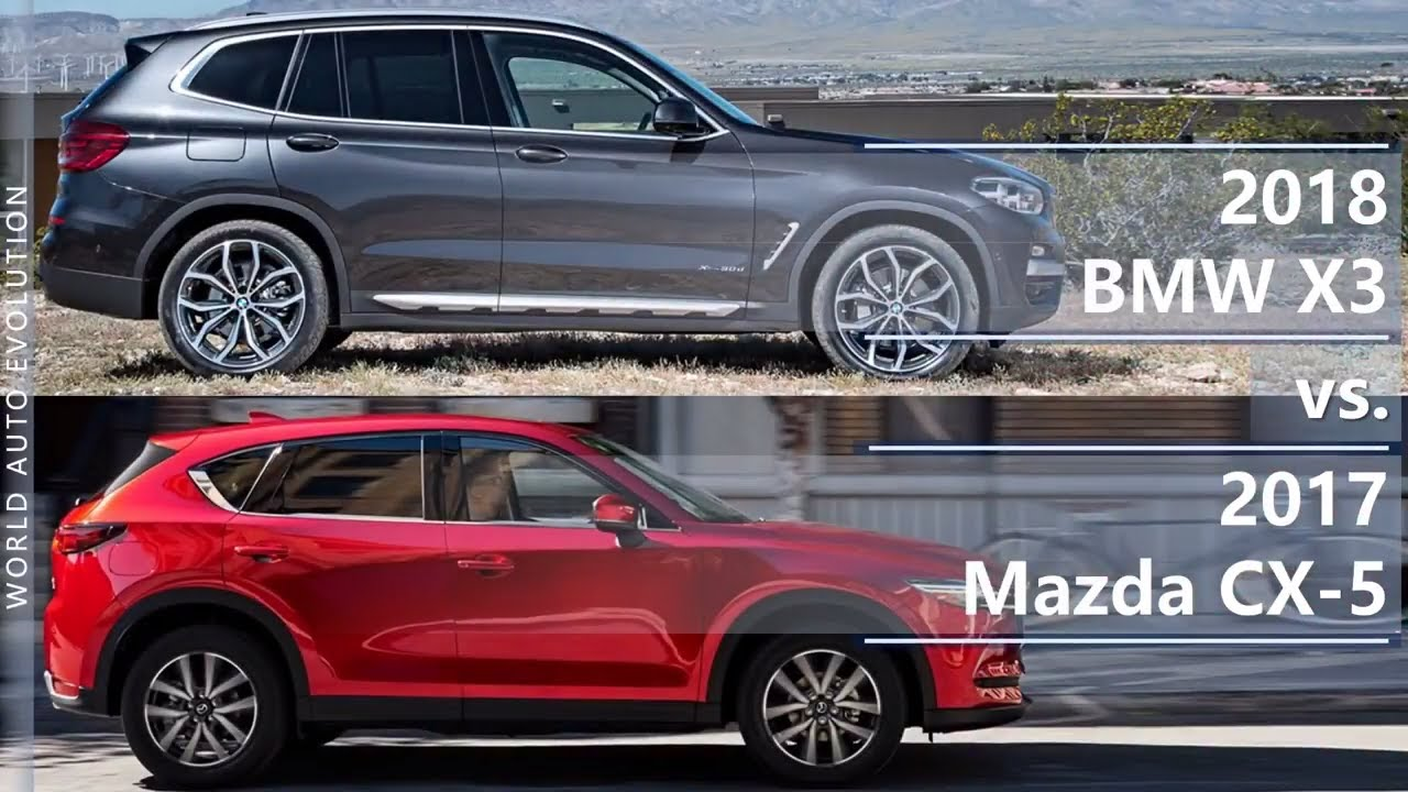 2018 Bmw X3 Vs 2017 Mazda Cx 5 Technical Comparison