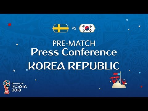 FIFA World Cup™ 2018: Sweden - Korea Republic: Korea Republic Pre-Match Press Conference