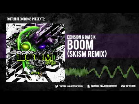 Excision & Datsik  Boom Skism Remix Rottun  Full Stream