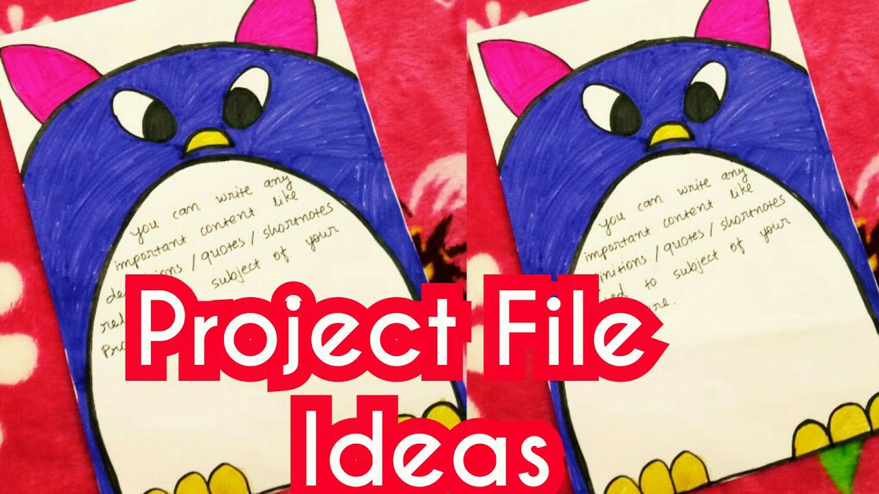 Project File Ideas For School Project File Decorate Project