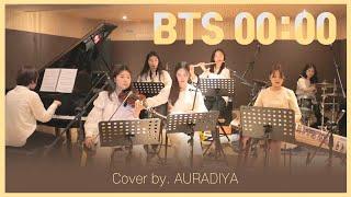 [아우라디야] 방탄소년단 BTS 00:00 (Zero O'Clock) by AURADIYA