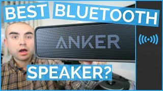 Anker Bluetooth Speaker Review - The Best Bluetooth Speaker Under 50 Bucks?