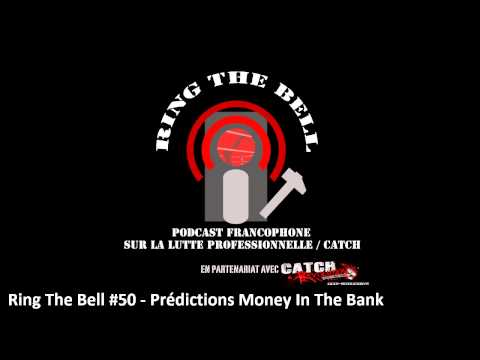 Ring the Bell 50 -  prédictions Money in the Bank