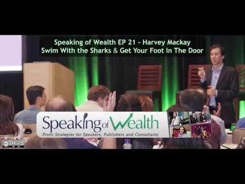 Speaking of Wealth EP 21 Harvey Mackay:...