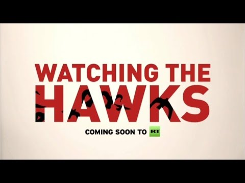 Watching the Hawks: Coming soon to RT America