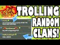 "Clash of Clans - CLAN TAKEOVER TROLLING! ""JOINING RANDOM CLANS AND TAKING THEM OVER!"" Trolling Clans"