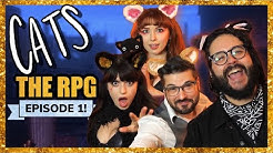 CATS: The Role Playing Game | Episode 1