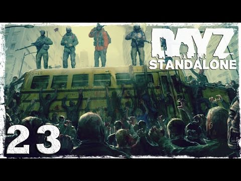 Смотреть прохождение игры [Coop] DayZ Standalone. #23: Строго на Север.