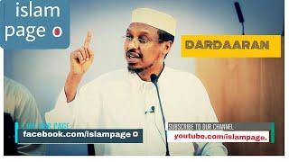 DARDAARAN-QIIME BADAN.|SH.MUSTAFE X.ISMAACIIL HAARUUN....|Islamic society