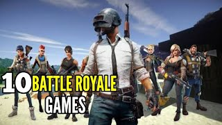Top 10 Free Battle Royale Games For Android & Ios Like Fortnite and PUBG | High Graphics