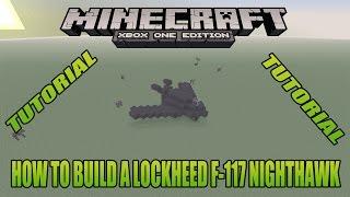 Minecraft Xbox Edition Tutorial How To Build A Lockheed f-117 nighthawk