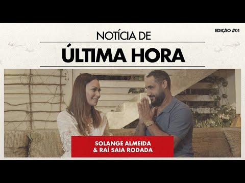Solange Almeida – Notícia De Última Hora (Letra) ft. Raí (Saia Rodada)