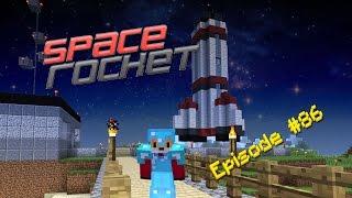 Minecraft - SPACE ROCKET - Foxy's Survival World [86]