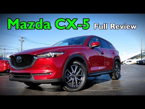 2018 Mazda CX-5: Full Review | Grand Touring, Touring & Sport