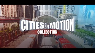 Cities in Motion Collection Trailer