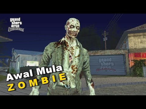 Awal Mula Zombie - GTA San Andreas Dyom