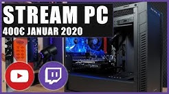 400€ Streaming PC Budget (Januar 2020)