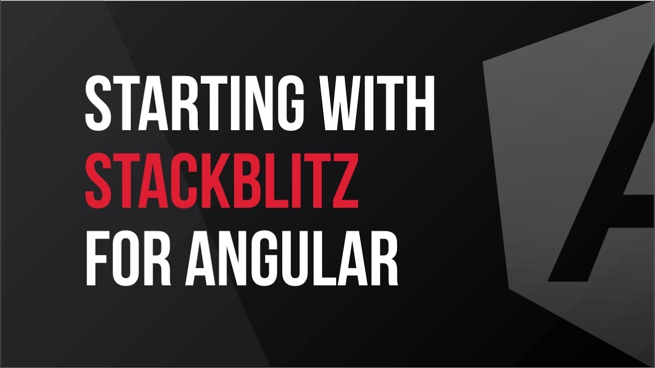 Starting with StackBlitz for Angular