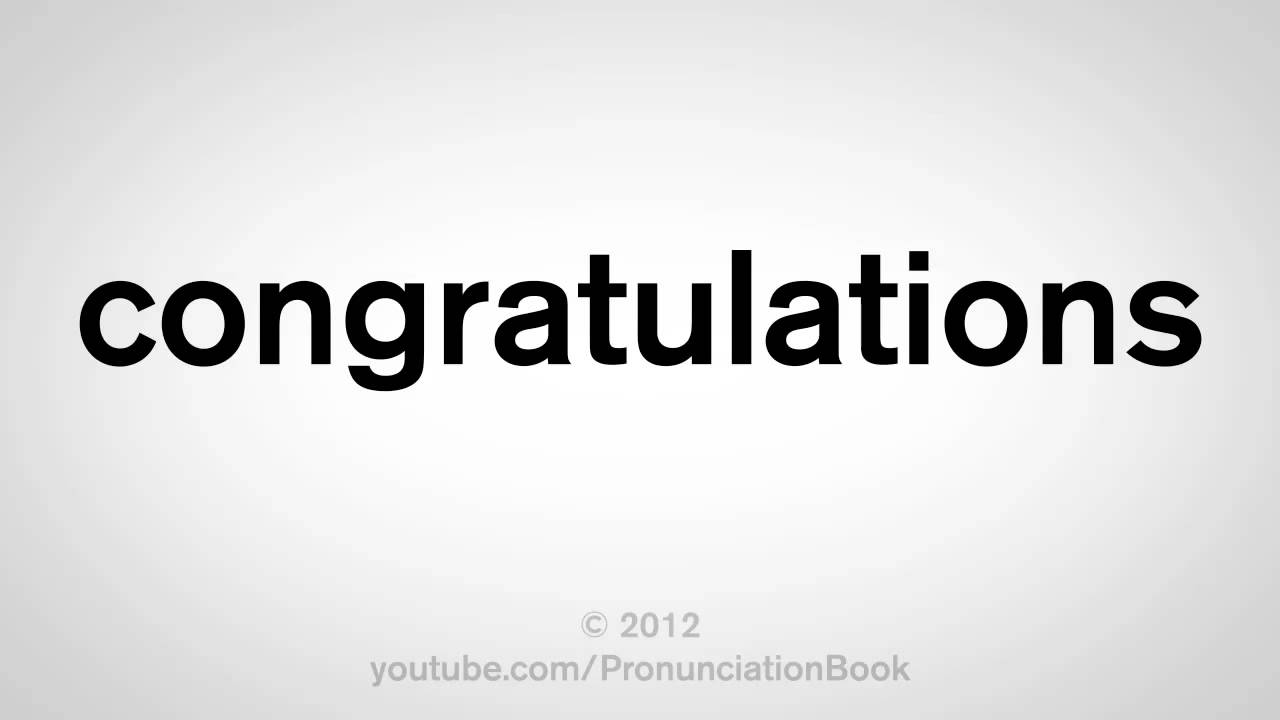 how to pronounce congratulations youtube