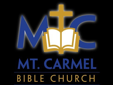 Mount Carmel Bible Church Live Stream