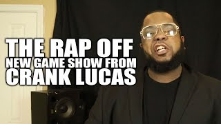 THE RAP OFF [New game show from Crank Lucas] Ep 01