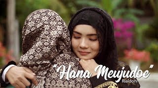 Hana Meujudoe - RIALDONI (Official Video Klip)