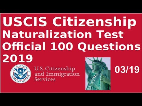 UPDATED 2019 US Citizenship Naturalization Test OFFICIAL 100 TEST QUESTIONS & ANSWERS HD WIDE