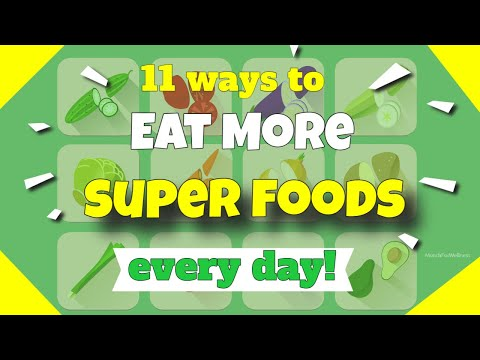🌿-superfoods-to-eat-daily-👍11-ways-you-can-eat-healthy-foods-everyday!