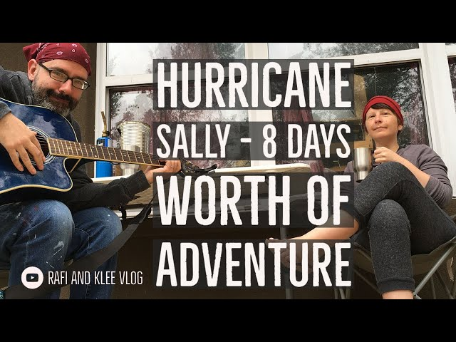 Hurricane Sally - 8 Days Worth Of Adventure
