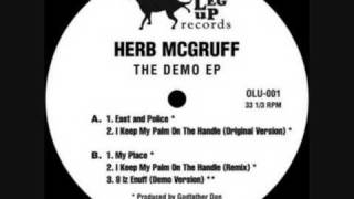 Herb McGruff - East And Police