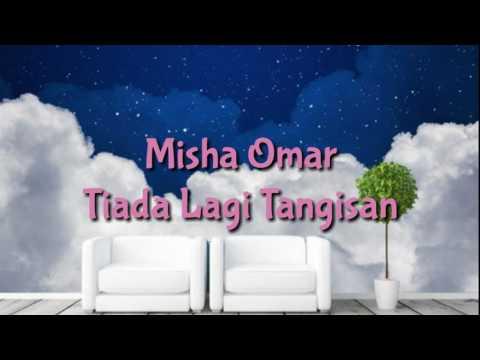 Misha Omar - Tiada Tangisan Lagi