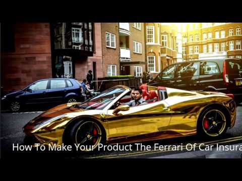 How To Make Your Product The Ferrari Of Car Insurance Prescott Valley Az