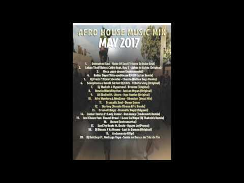 Afro House Music Mix May 2017