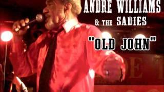 "Andre Williams & The Sadies ""Old John"""