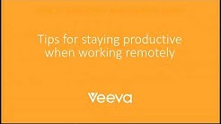 Remote Working 101 from Veeva